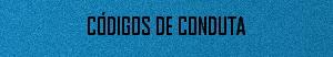 CODIGOS DE CONDUTA