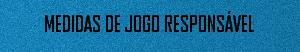 MEDIDAS DE JOGO RESPONSAVEL