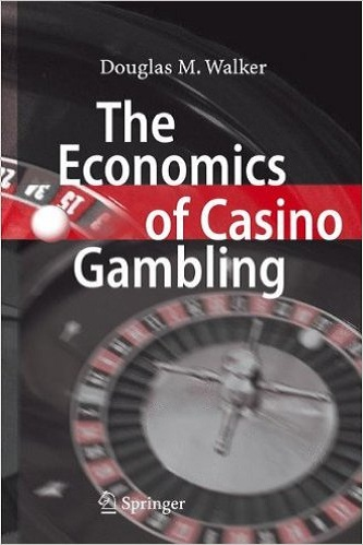 The Economics of Casino Gambling...