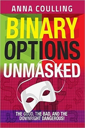 Binary Options Unmasked...