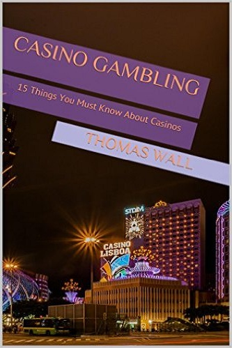 Casino Gambling-15 Things You Must Know About Casinos