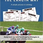 Smarter Bets - The Exacta Way