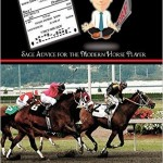 Zen Handicapping-Sage Advice for the Modern Horse Player
